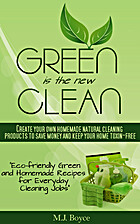 Green is the New Clean - Create Your Own…