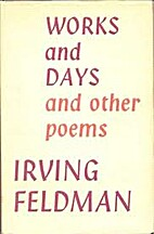 Works and Days and other Poems. by Irving…