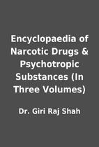 Encyclopaedia of Narcotic Drugs &…