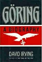 Goring: A Biography by David John Cawdell…