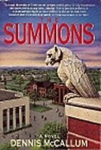 The Summons by Dennis McCallum