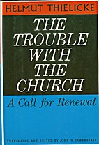 The trouble with the church: A call for…