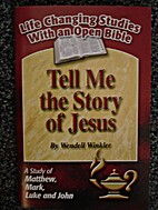 Tell Me The Story of Jesus by Wendell…