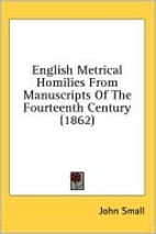 English metrical homilies from manuscripts…