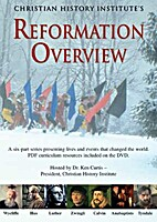 Reformation Overview by Kenneth A Curtis