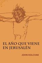 El año que viene en Jerusalén (Spanish…