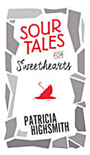 Sour Tales for Sweethearts by Patricia…