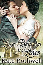 Love Between the Lines by Kate Rothwell