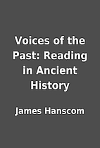 Voices of the Past: Reading in Ancient…