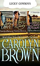 Carolyn Brown Lucky Bundle (Lucky in Love /…