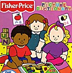 Fisher-Price Picture Dictionary by Fisher…