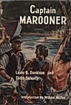 Captain Marooner by Louis Bennett Davidson
