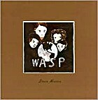 Wasp: A Play in One Act by Steve Martin