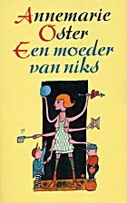 Een moeder van niks by Annemarie Oster