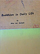 Buddhism in Daily Life by Nina Van Gorkom