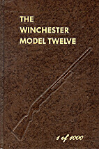 Winchester Model Twelve by George Madis
