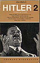 Hitler. II by Alan Bullock