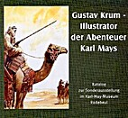 Gustav Krum - Illustrator der Abenteuer Karl…