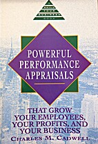 Powerful Performance Appraisals (Build Your…