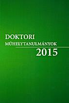 Doktori Műhelytanulmányok 2015. Széchenyi…