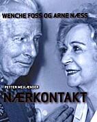 Nærkontakt : Wenche Foss & Arne…