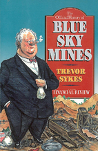 The official history of Blue Sky Mines by…