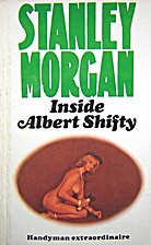 Inside Albert Shifty by Stanley Morgan