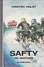 Safty og mafiaen by Kirsten Holst