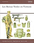 Los boinas verdes en Vietnam by Gordon L.…