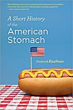 A Short History of the American Stomach by…