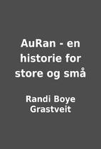 AuRan - en historie for store og små by…