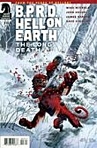 B.P.R.D. Hell on Earth: The Long Death #3 by…