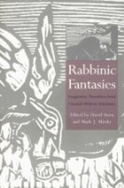 Rabbinic fantasies : imaginative narratives…
