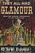 They all had glamour, from the Swedish…
