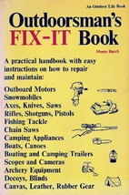 Outdoorsman's fix-it book by Monte…