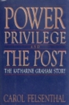 Power, Privilege and the Post: The Katharine…