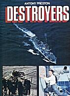 Destroyers by Antony Preston