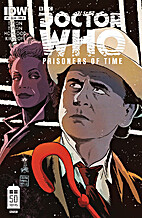 Doctor Who: Prisoners of Time #7 by Scott…