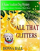 All That Glitters (Raine Stockton Dog…