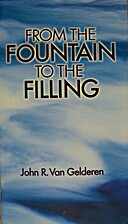 From the fountain to the filling by John R…