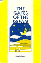 Gates of the Dream by Geza Roheim