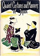 Quaint Customs and Manners of Japan Volumes…