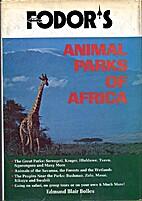 Animal Parks of Africa (Fodor's Modern…