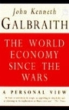 The World Economy Since the Wars: A Personal…