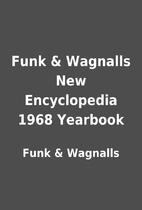 Funk & Wagnalls New Encyclopedia 1968…