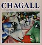 Chagall : Les Chefs D'oeuvre by Michel…