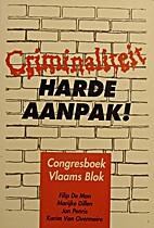 Criminaliteit - Harde aanpak ! - Congresboek…