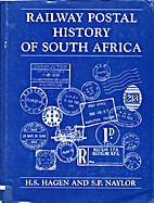 Railway Postal History of South Africa by…
