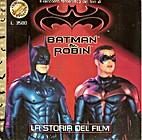 Batman & Robin: la storia del film by Suzan…