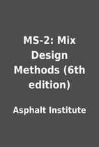 MS-2: Mix Design Methods (6th edition) by…